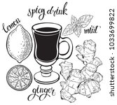 spicy tea. ginger   lemon and... | Shutterstock .eps vector #1033699822