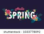 hello spring letter decorating...   Shutterstock .eps vector #1033778092