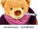 A Plush Bear With A Thermometer ...
