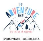 the adventure begin slogan and... | Shutterstock .eps vector #1033861816