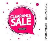 clearance sale  speech bubble... | Shutterstock .eps vector #1033936612