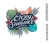 enjoy summer hand written... | Shutterstock .eps vector #1033985665