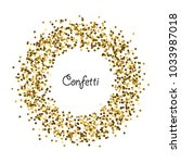 gold confetti circle frame... | Shutterstock .eps vector #1033987018