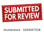 submitted for review grunge... | Shutterstock .eps vector #1034047528