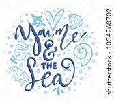 you  me   the sea. vector... | Shutterstock .eps vector #1034260702