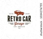 vintage muscle car garage logo. ... | Shutterstock .eps vector #1034276755