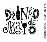 drinko de mayo hand drawn... | Shutterstock .eps vector #1034282176