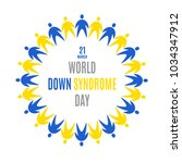 world down syndrome day. emblem.... | Shutterstock .eps vector #1034347912