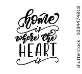 home is where the heart is... | Shutterstock .eps vector #1034474818