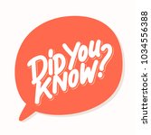 did you know  vector text . | Shutterstock .eps vector #1034556388