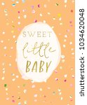 sweet little baby shower card... | Shutterstock . vector #1034620048