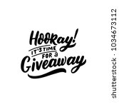hand drawn lettering giveaway... | Shutterstock .eps vector #1034673112