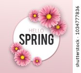 hello spring  floral greeting... | Shutterstock .eps vector #1034777836