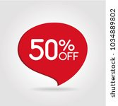 50  off discount sticker. sale... | Shutterstock .eps vector #1034889802