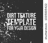 dirt texture template for your... | Shutterstock .eps vector #1035005422