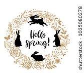 hello spring  flower wreath... | Shutterstock .eps vector #1035080278