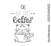 funny cute kitten in coffee mug ... | Shutterstock .eps vector #1035104302