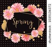 gerbera flower on bright black... | Shutterstock .eps vector #1035136372