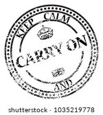 A Keep Calm And Carry On Stamp...