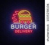 burger delivery logo in neon... | Shutterstock .eps vector #1035258106