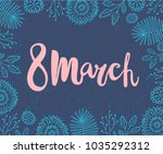 vector 8 march  women's day... | Shutterstock .eps vector #1035292312