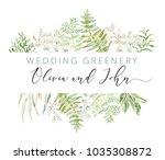 wedding greenery frame. green... | Shutterstock .eps vector #1035308872