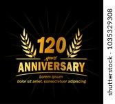120 years anniversary logo.... | Shutterstock .eps vector #1035329308