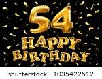 vector happy birthday 54th...   Shutterstock .eps vector #1035422512
