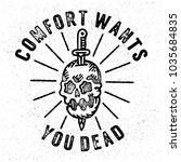comfort wants you dead.... | Shutterstock .eps vector #1035684835