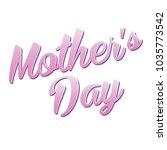 mother's day vector headline | Shutterstock .eps vector #1035773542