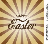 happy easter greeting card with ... | Shutterstock .eps vector #1035836032