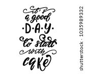 it's a good day to start with... | Shutterstock .eps vector #1035989332