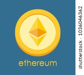 ethereum logo. cryptocurrency... | Shutterstock . vector #1036046362