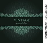 elegant vintage card with... | Shutterstock .eps vector #103608932