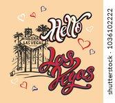 hello las vegas. lettering...   Shutterstock .eps vector #1036102222