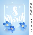 greeting card for march 8 with... | Shutterstock .eps vector #1036233532