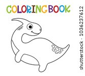 cute dino coloring book. | Shutterstock .eps vector #1036237612