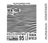 new york typography for t shirt ... | Shutterstock .eps vector #1036553605