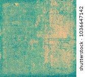 green beige grunge background | Shutterstock . vector #1036647142