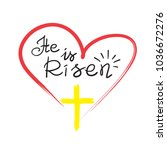 he is risen   motivational... | Shutterstock .eps vector #1036672276