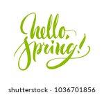 card lettering  hello spring ...   Shutterstock .eps vector #1036701856