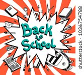 vivid colorful back to school... | Shutterstock . vector #1036754788