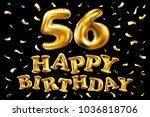 vector happy birthday 56th... | Shutterstock .eps vector #1036818706
