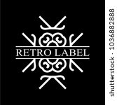 vintage ornamental retro label. ... | Shutterstock .eps vector #1036882888