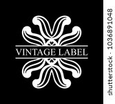 vintage ornamental retro label. ... | Shutterstock .eps vector #1036891048