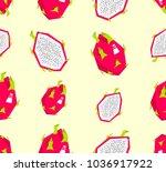 seamless dragon fruit pattern | Shutterstock .eps vector #1036917922