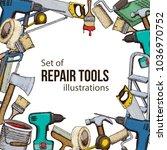 set of building repair tools ... | Shutterstock . vector #1036970752