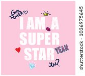 i am a super star typography...   Shutterstock .eps vector #1036975645