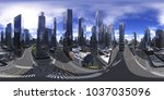 panorama of the cityscape  hdri.... | Shutterstock . vector #1037035096