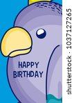 happy birthday to you parakeet... | Shutterstock .eps vector #1037127265